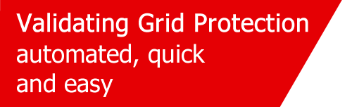 Validating Grid Protection automated, quick and easy